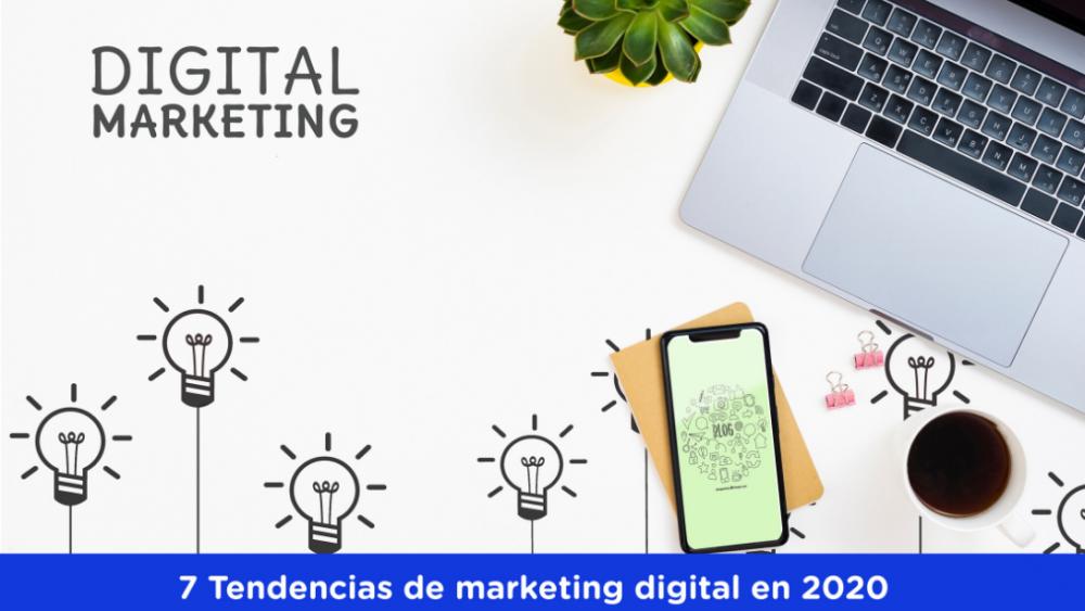 7 tendencias de marketing digital 2020