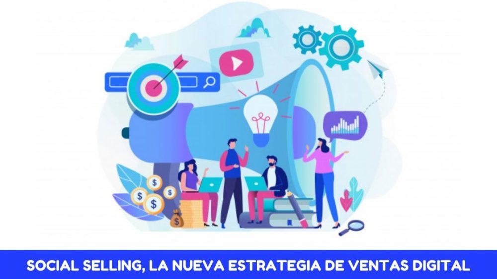 Social selling, nueva estrategia de ventas